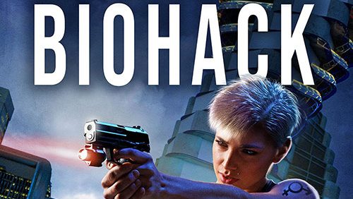 Biohack – A techno-thriller by J D  Lasica – Delighted Robot